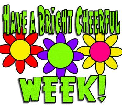 Have a cheerful week