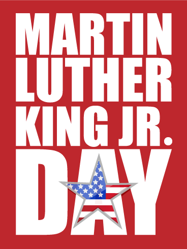 Dr. Martin Luther King, Jr. Day- No School, Jan. 21st