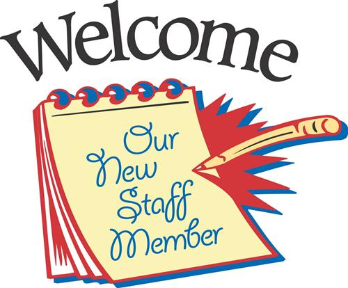 Welcome Our New Staff Members